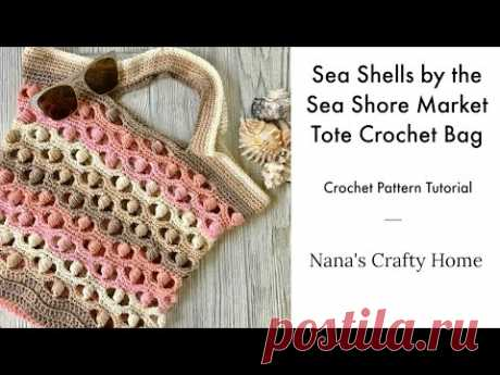 Sea Shells by the Sea Shore Market Tote Bag Crochet Tutorial