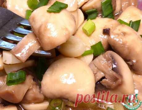 Маринованные шампиньоны – кулинарный рецепт