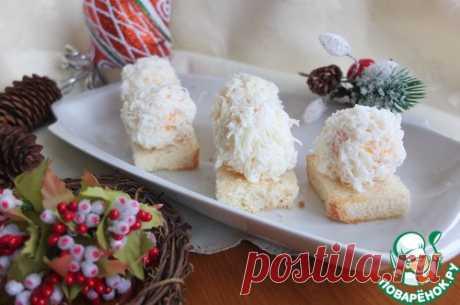 """Закуска """"Снежки"""" - кулинарный рецепт"""