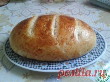 Простой домашний хлеб Кулинарный рецепт