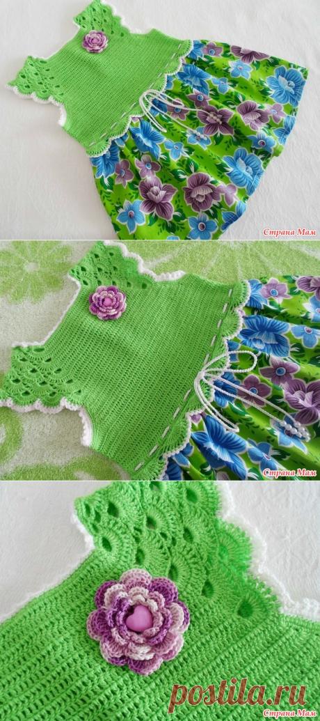 Полинкина полянка-комбинированное платье(крючок+ткань), мой первый опыт, плюс панамка - Вязание - Страна Мам