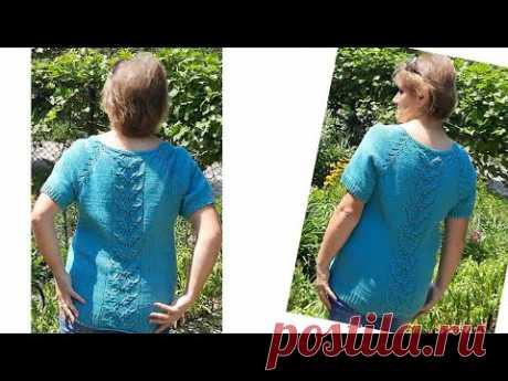 Літня футболка з ажурною вставкою на спинці.Продовжуємо в'язати. Реглан зверху.Ажурний візерунок.