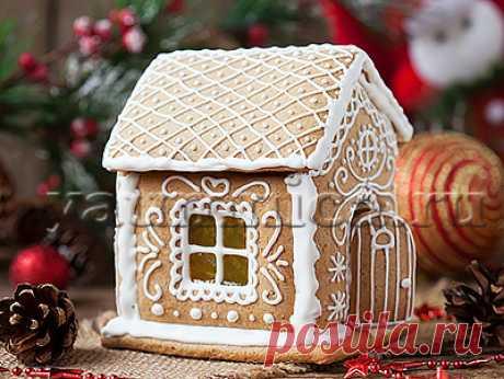 Делаем пряничный домик - Пошаговые рецепты с фото