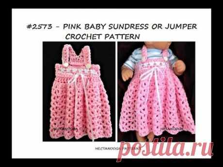 crochet pattern, baby dress, girl's dress, pattern # 2573, EASY beginner crochet baby dress.
