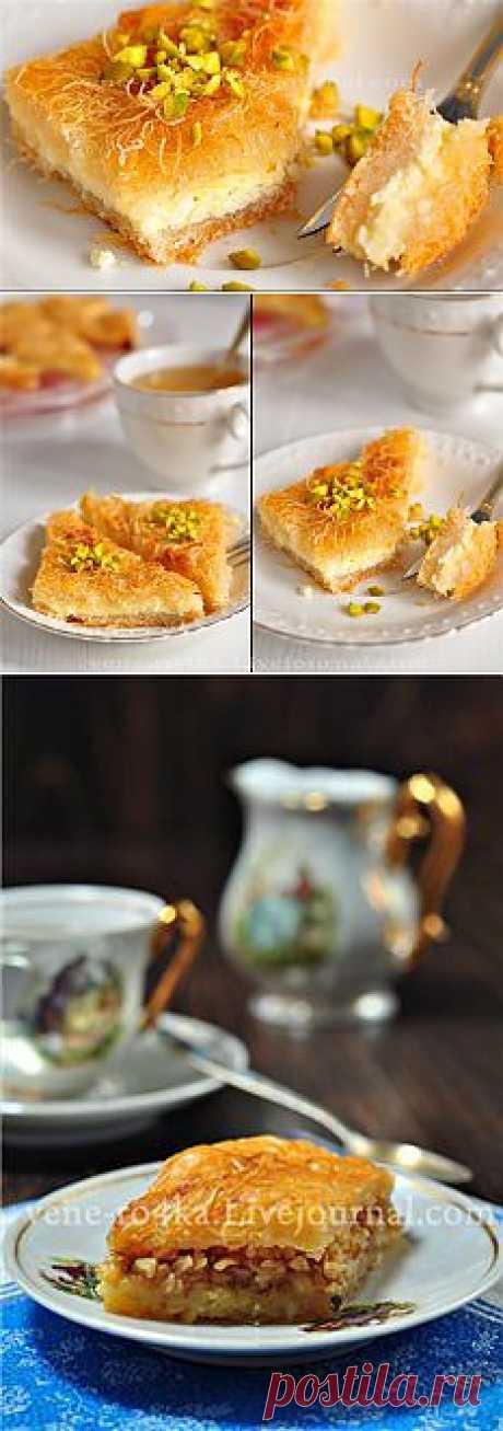 Кюнефе (турецкая сладость). Этот десерт хочется есть и есть, есть и есть...и пусть растут бока, наплевать, ведь это так вкусно!