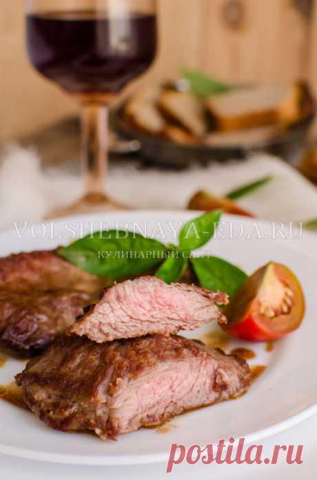 Steak. As it is correct to make steak | Magic Eда.ру