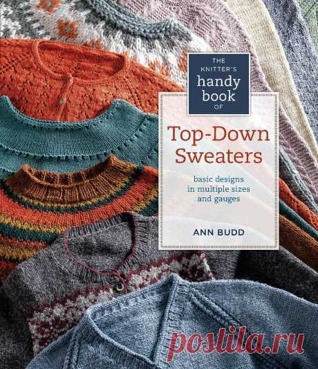 Книга по вязанию «Knitter's Handy Book of Top-Down Sweaters» 2012 — HandMade