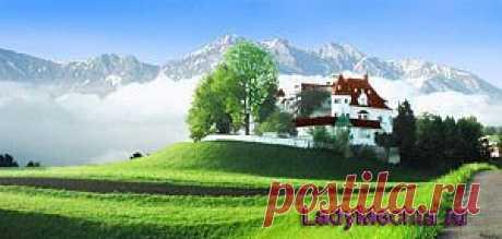 Путешествие в Альпы: Австрия | Леди-мечта. Все для женщин. Красота и здоровье, мода, стиль жизни, путешествия, отношения с мужчинами, еда и кулинария, диеты...