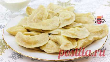 Нежнейшие вареники с картошкой (Невероятное вкусное тесто!) | Домашние рецепты с Любовью | Яндекс Дзен