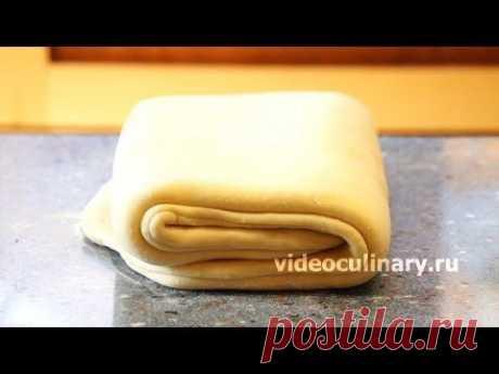 Дрожжевое слоёное тесто (danish) - Видеокулинария.рф - видео-рецепты Бабушки Эммы