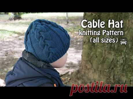 Детская шапочка от макушки спицами 🚜Cable baby Hat knitting Pattern (all sizes)