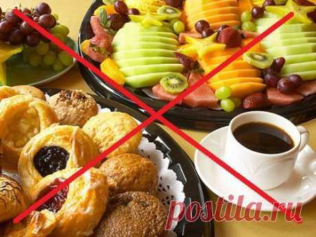 7 продуктов, которые ни в коем случае нельзя есть натощак