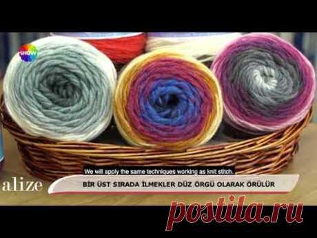 Alize Superlana Maxi Long Batik ile Dikişsiz Bere-Boyunluk Yapımı-Making Seamless Cowl&Beret w Alize