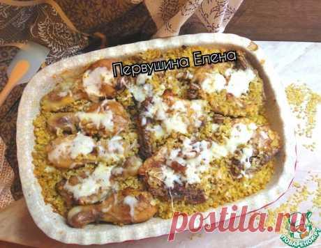 Курица, запеченная на булгуре под сыром – кулинарный рецепт