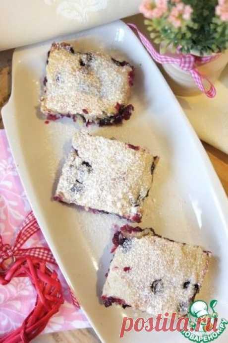 Пирог с черной смородиной - кулинарный рецепт