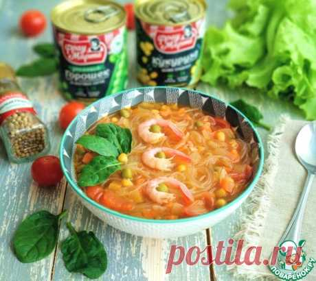 Суп с фунчозой и креветками Кулинарный рецепт