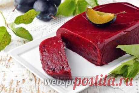 Мармелад из сливы рецепт с фото, как приготовить на Webspoon.ru
