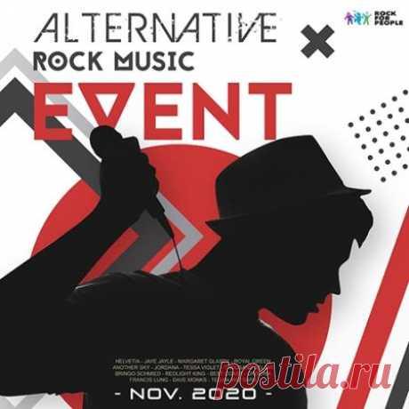 Alternative Rock Music Event (2020) Новый музыкальный сборник посвященный альтернативному року, который нынче довольно популярен среди любителей нестандартной и независимой музыки и всё больше набирает обороты популярности в современном мире.Категория: CompilationИсполнитель: Various ArtistНазвание: Alternative Rock Music