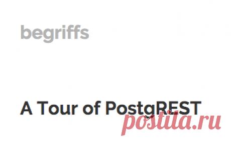 A Tour of PostgREST