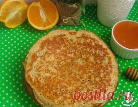 Апельсиновые блины с корицей – кулинарный рецепт