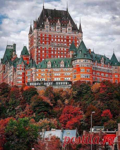 Гранд-отель Шато-Фронтенак, Квебек, Канада - самый фотографируемый отель в мире.