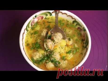 Вкусный суп за 30 минут. Суп с фрикадельками.