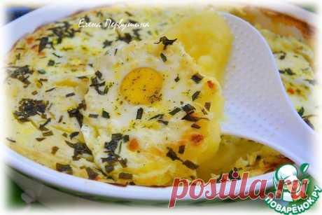 """Яйца """"Пармантье"""" – кулинарный рецепт"""