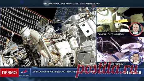 Выход в открытый космос космонавтов Роскосмоса Олега Новицкого и Петра Дуброва