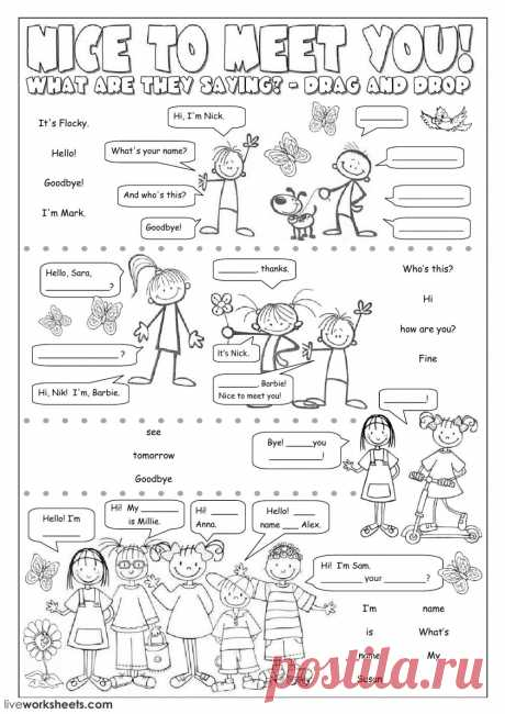 Nice to meet you! - Interactive worksheet Greetings and farewells interactive and downloadable worksheet. You can do the exercises online or download the worksheet as pdf.