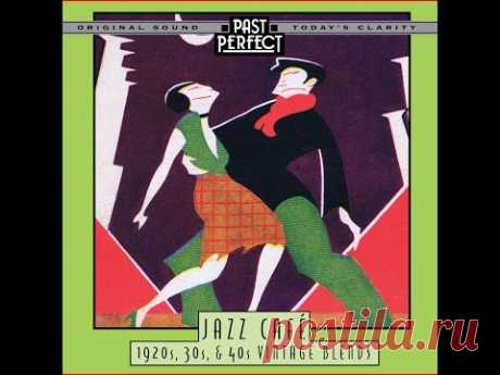 Jazz Café: 1930s 1940s Lounge Music ♫ Buy CD or MP3 Past Perfect Music Store: https://bit.ly/2u7YW65