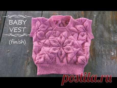 🎀 Детская безрукавка спицами из мотивов - часть 4 (финал) 🌸 Baby Vest knitting pattern🎀