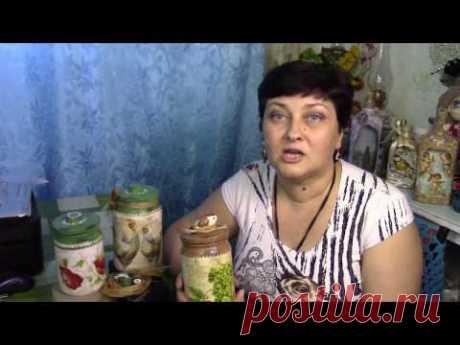 Декупаж баночек под сыпучие продукты ХоббиМаркет - YouTube