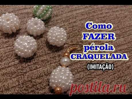 Como FAZER pérola CRAQUELADA (Imita ção) - DIY