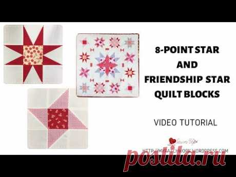 Two star quilt blocks: 8-point star and Frienship star