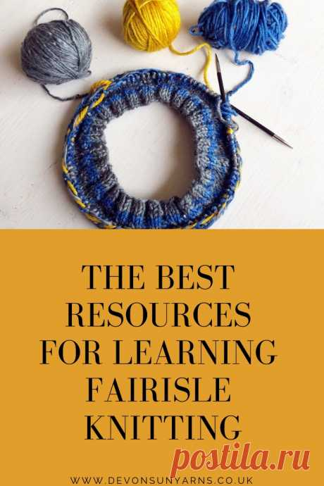 Beginners Guide to Fairisle Knitting - Devon Sun Yarns Learn how to knit fairisle, with tips and tricks on how to knit fairisle and what to do when you get stuck.