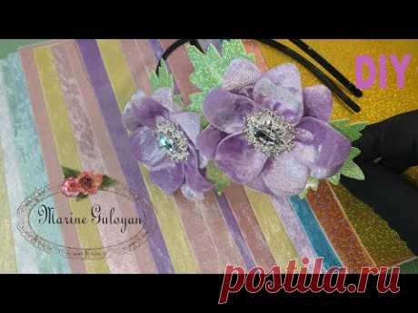Цветы ✔ бархат ✔ фом ✔ новый материал создаем сами #Marine_DIY_Guloyan