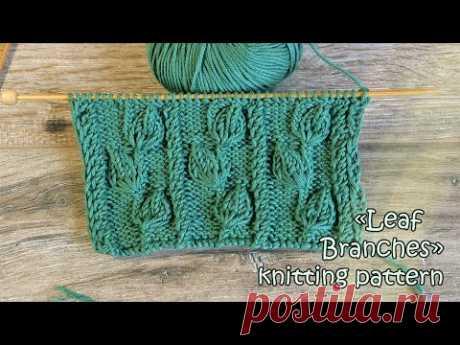 Узор «Ветки листьев» спицами 🌿 «Leaf Branches» knitting pattern - YouTube Узор спицами,узоры спицами,узоры вязания,узоры вязания спицами,плотный узор спицами,узор для пледа,узор для жакета,узор для кардигана,узор для шапки