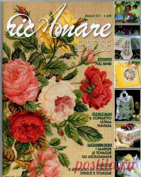 Ric Amare le rose Maggio 2011 - An embroidery (miscellaneous) - Magazines on needlework - the Country of needlework