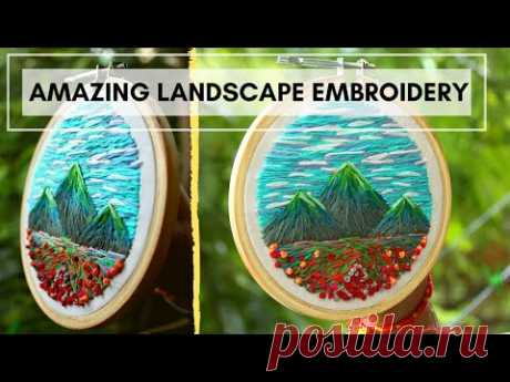 HAND EMBROIDERY   Landscape Embroidery Timelapse   Embroidery like painting: Beautiful Scenery