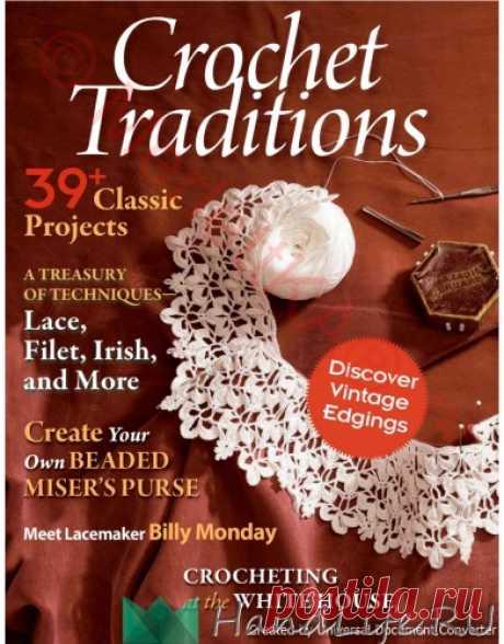 Crochet Traditions 2011 + видео 50 ажурных воротничков / ЖУРНАЛЫ и КНИГИ - самое популярное и интересное