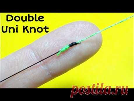 Соединительный узел double uni knot. Как связать леску между собой. Лайфхаки и самоделки для рыбалки - YouTube