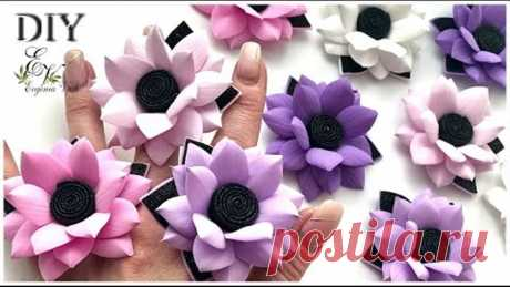 🌺 DIY 🌺 БЫСТРО, ПРОСТО, КРАСИВО 🌺 ЦВЕТОЧКИ из фоамирана на РЕЗИНКИ, ЗАКОЛКИ, ПОВЯЗКИ 🌺 flowers diy