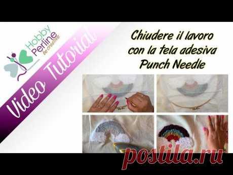 Chiudere un lavoro Punch Needle con la Tela Adesiva | TUTORIAL - HobbyPerline.com