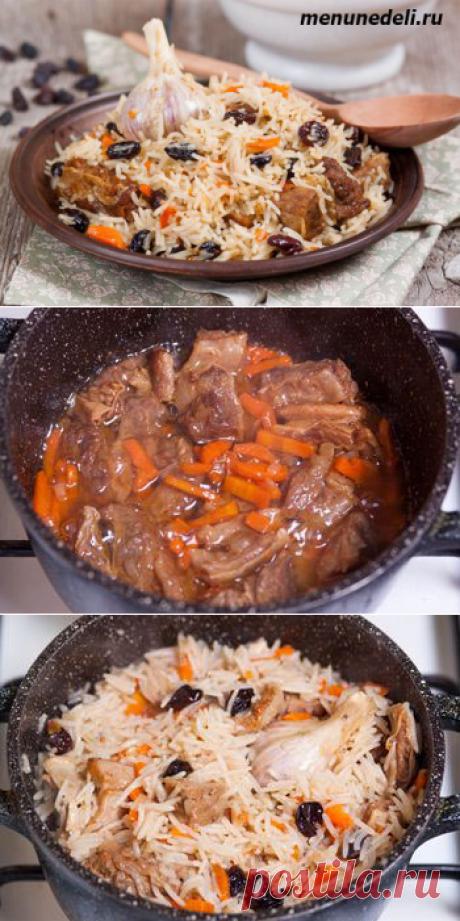 Рецепт плова с мясом и изюмом / Меню недели