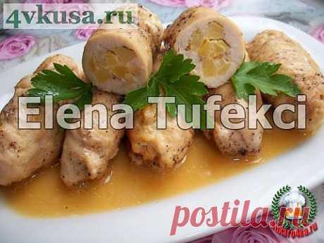 «Куриные рулетики с айвой» | 4vkusa.ru