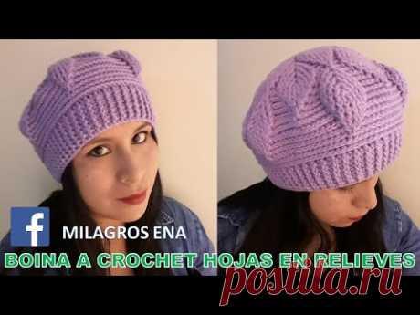 VIDEO COMPLETO de Boina a crochet en Punto Hojas en Relieves para damas paso a paso español