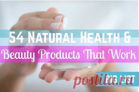 54 Safest Natural Health & Beauty Products That Actually Work