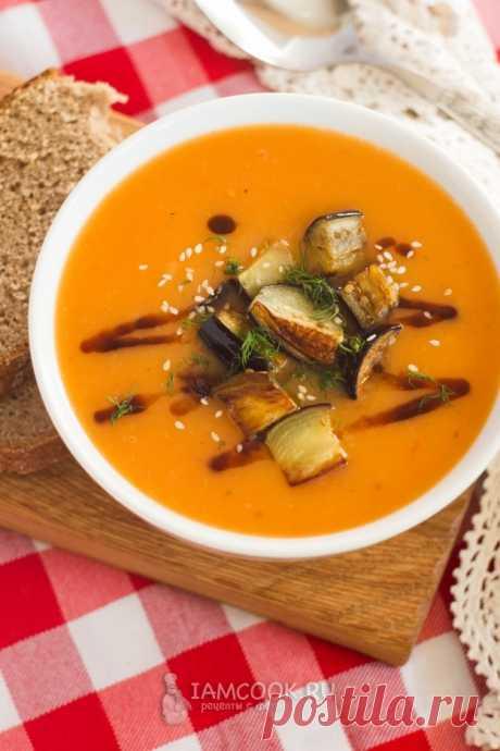 Суп-пюре с томатами, картофелем и жареными баклажанами — рецепт с фото пошагово