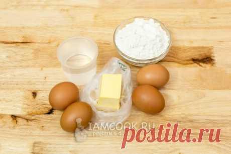 Профитроли (классический рецепт) — рецепт с фото пошагово