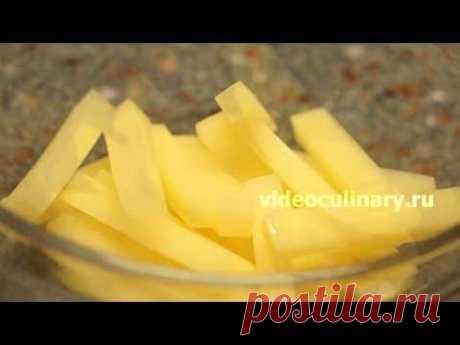 4 способа нарезки картофеля - Рецепт Бабушки Эммы